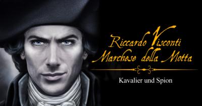 Der Marchese – Kavalier und Spion